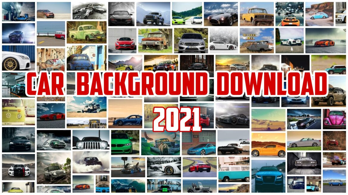 NEW 2021 LATEST CAR HD BACKGROUND DOWNLOAD