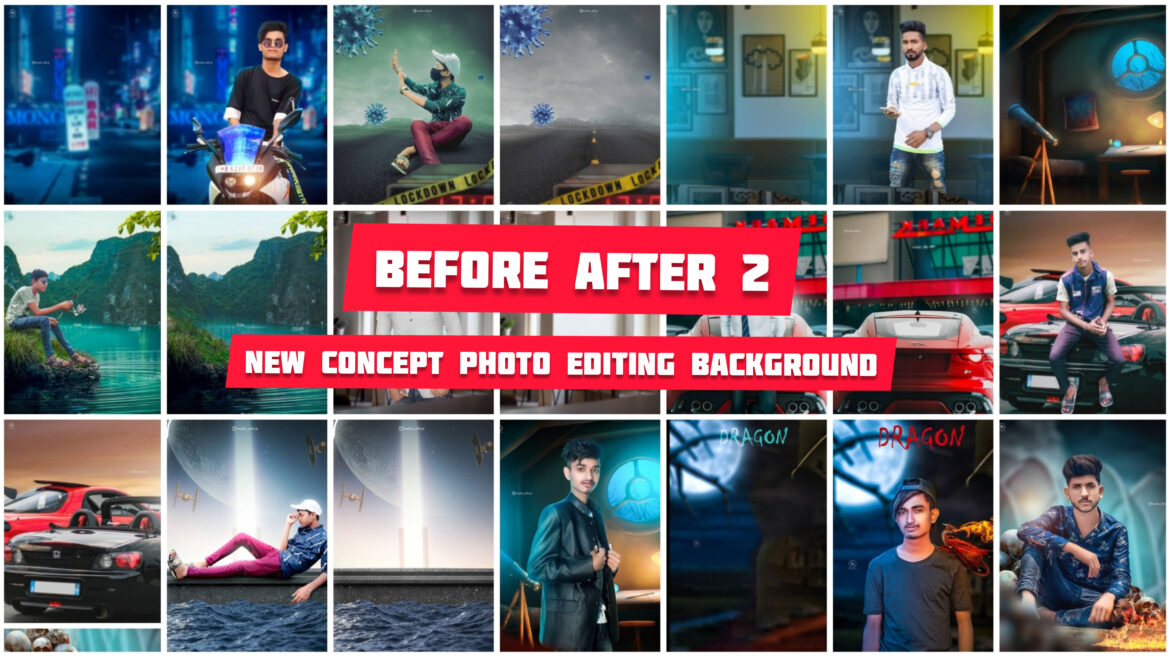 NEW CONCEPT BEFOR AND AFTER PHOTOGRAPHY